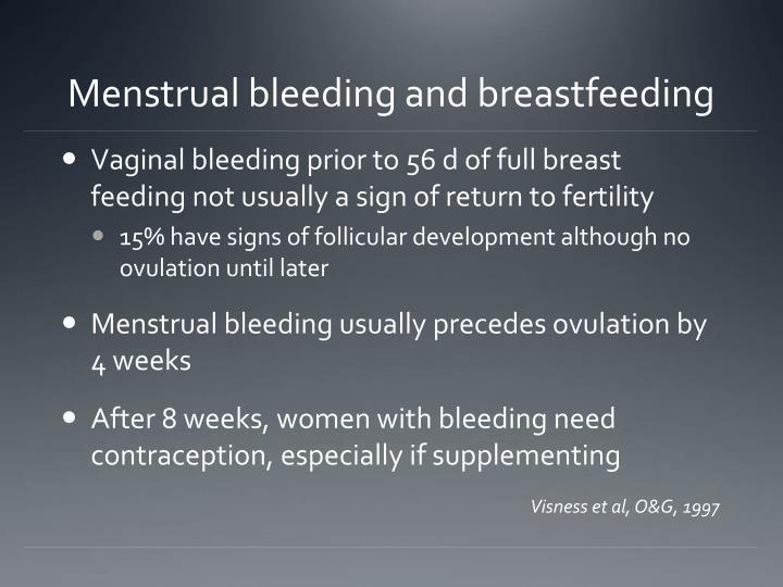 Menstrual bleeding and breastfeeding