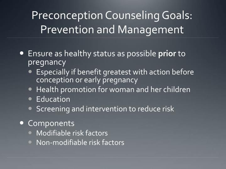 Preconception Counseling Goals: Prevention and Management