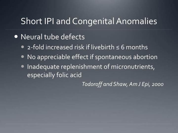 Short IPI and Congenital Anomalies