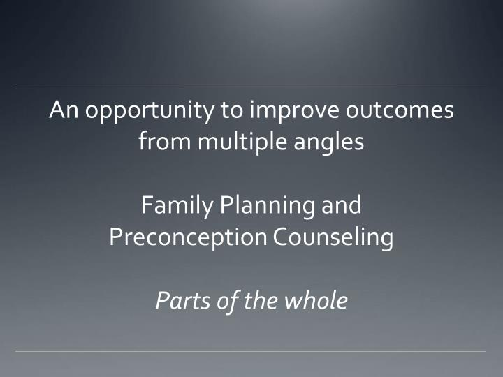 An opportunity to improve outcomes from multiple angles