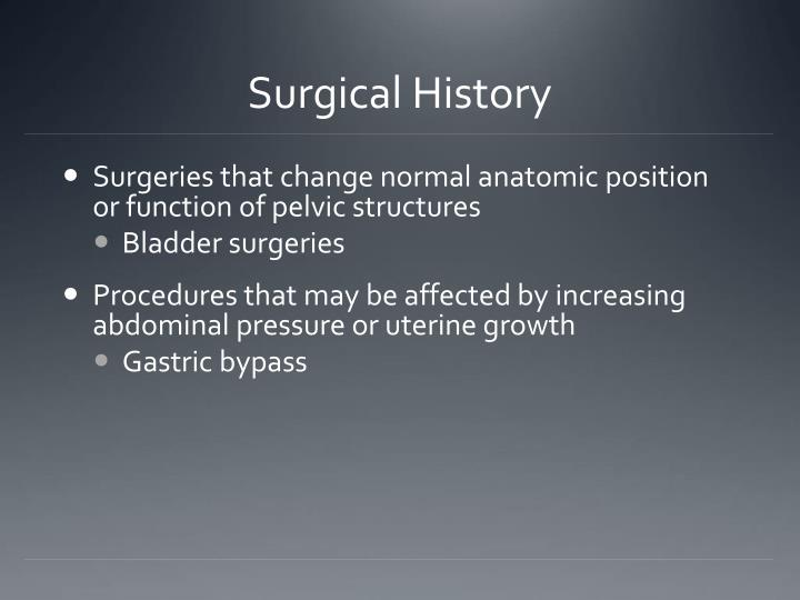 Surgical History