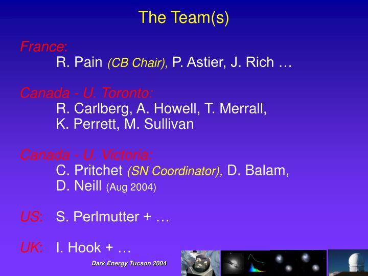 The Team(s)