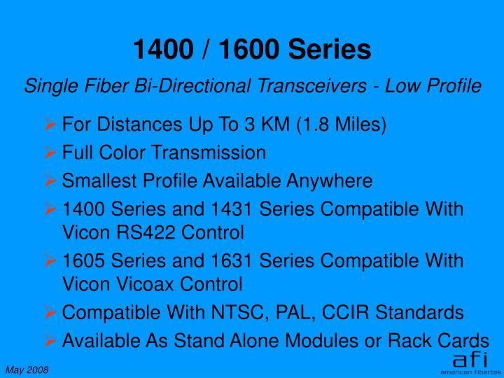 1400 / 1600 Series