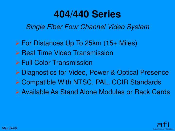 404/440 Series