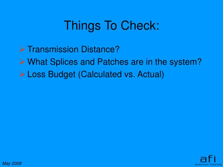 Things To Check: