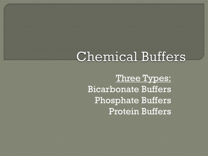 Chemical Buffers