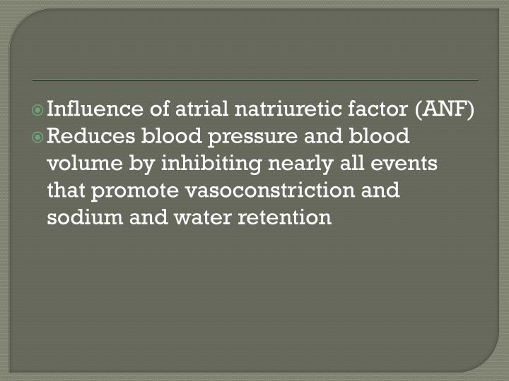 Influence of atrial natriuretic factor (ANF)