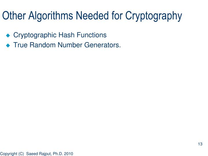 Other Algorithms Needed for Cryptography