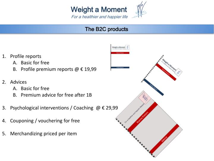 The B2C products