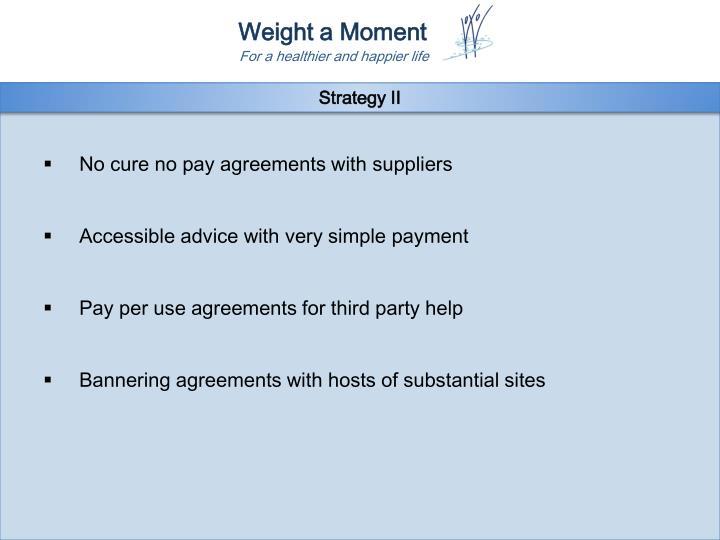 Strategy II