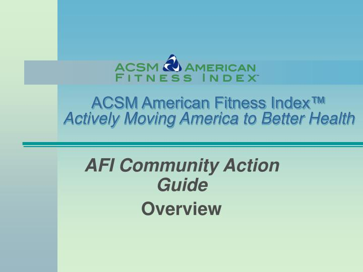 acsm american fitness index actively moving america to better health