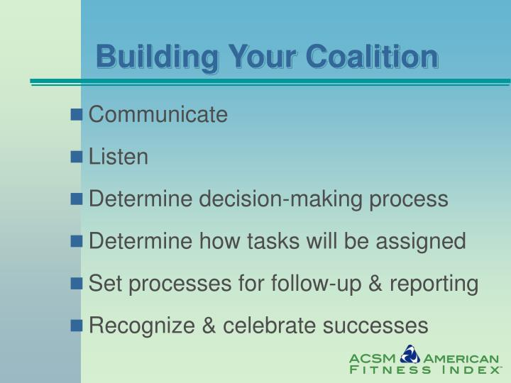 Building Your Coalition