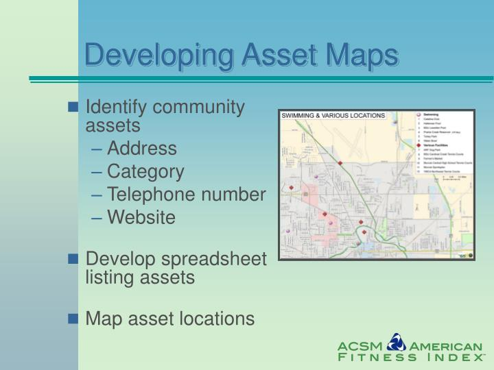 Developing Asset Maps