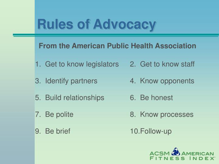 Rules of Advocacy