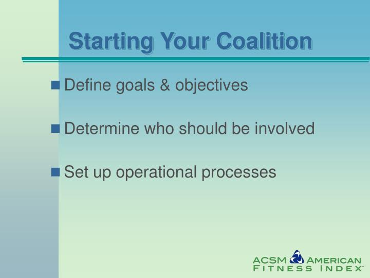 Starting Your Coalition