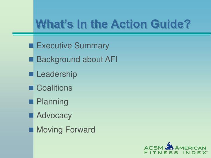What's In the Action Guide?