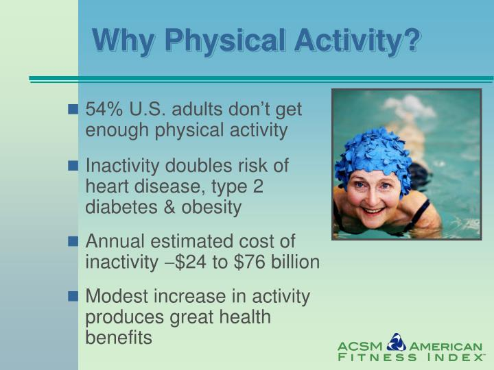 Why Physical Activity?