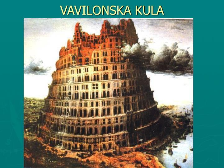 VAVILONSKA KULA