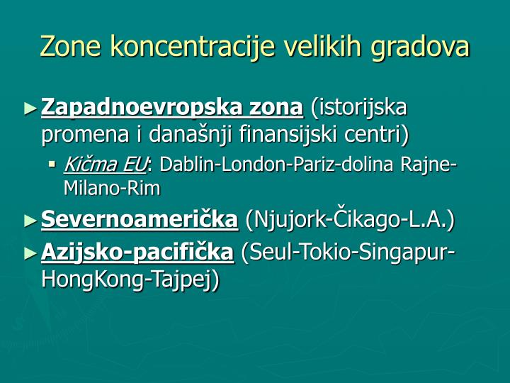 Zone koncentracije velikih gradova