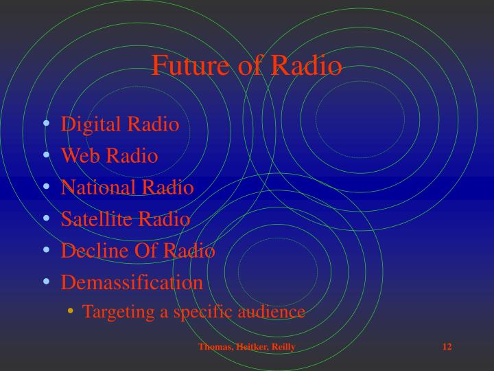 Future of Radio