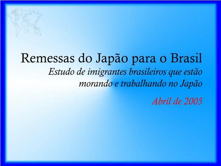 Remessas do Japão para o Brasil