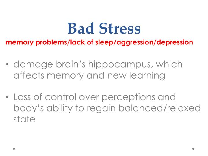Bad Stress