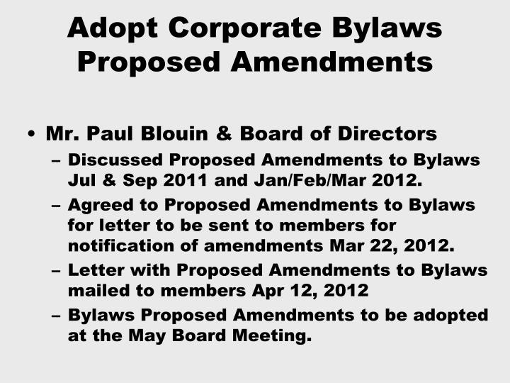 Adopt Corporate Bylaws Proposed Amendments