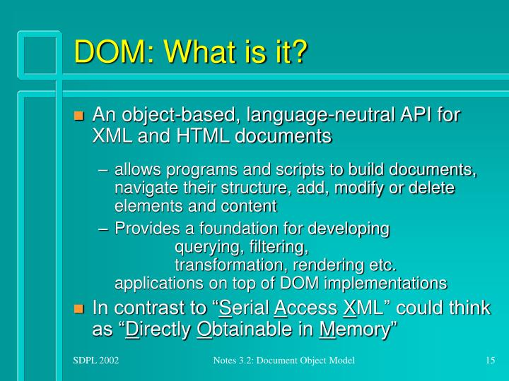 DOM: What is it?