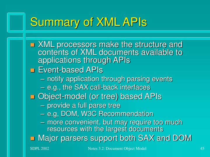 Summary of XML APIs