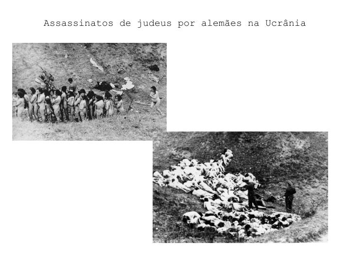 Assassinatos de judeus por alemães na Ucrânia