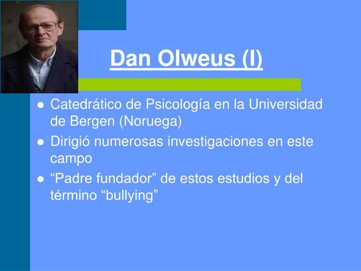 Dan Olweus (I)