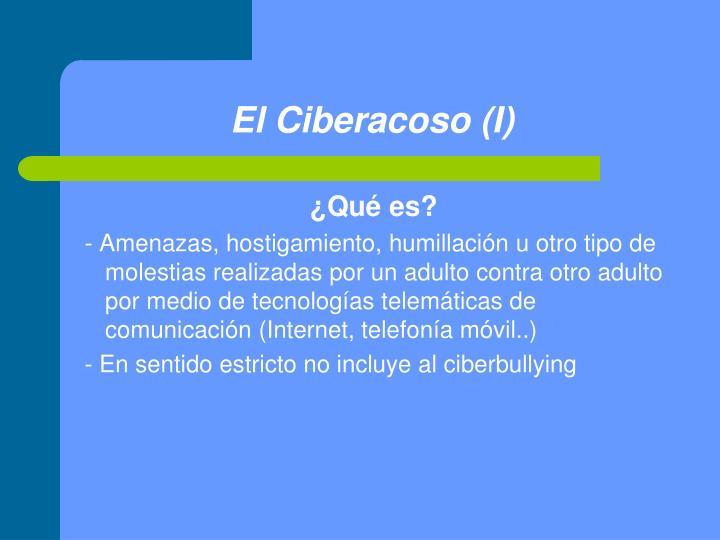 El Ciberacoso (I)