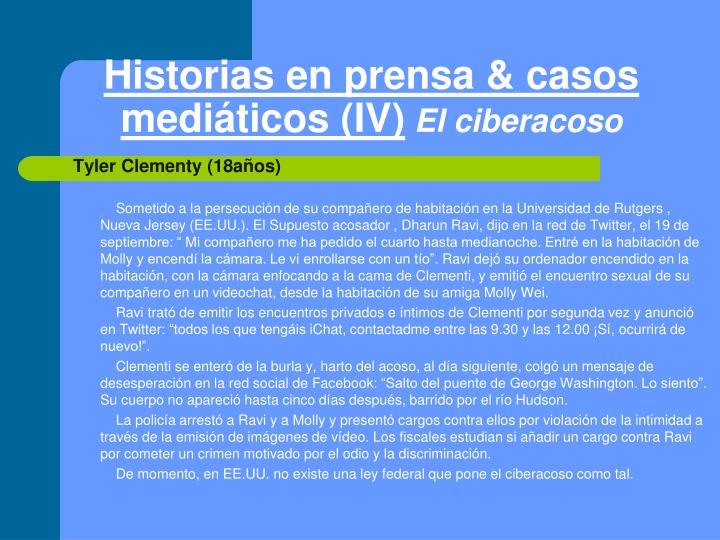 Historias en prensa & casos mediáticos (IV)