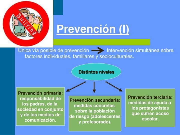 Prevención (I)