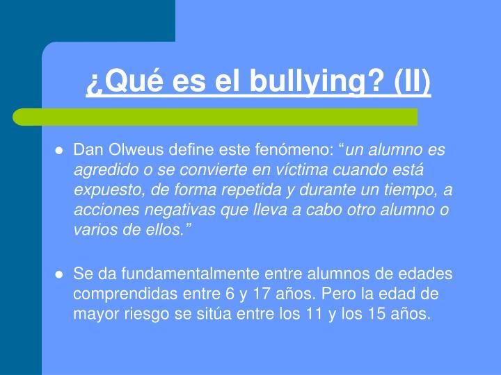 ¿Qué es el bullying? (II)