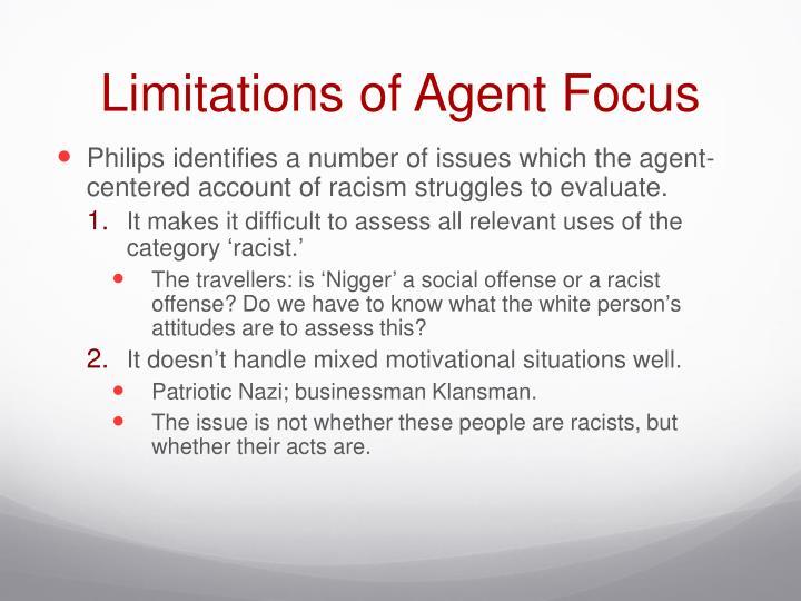 Limitations of Agent Focus