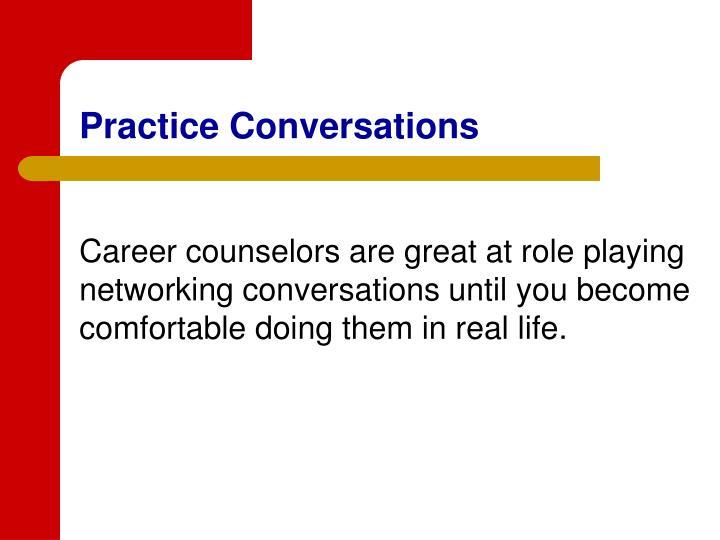 Practice Conversations