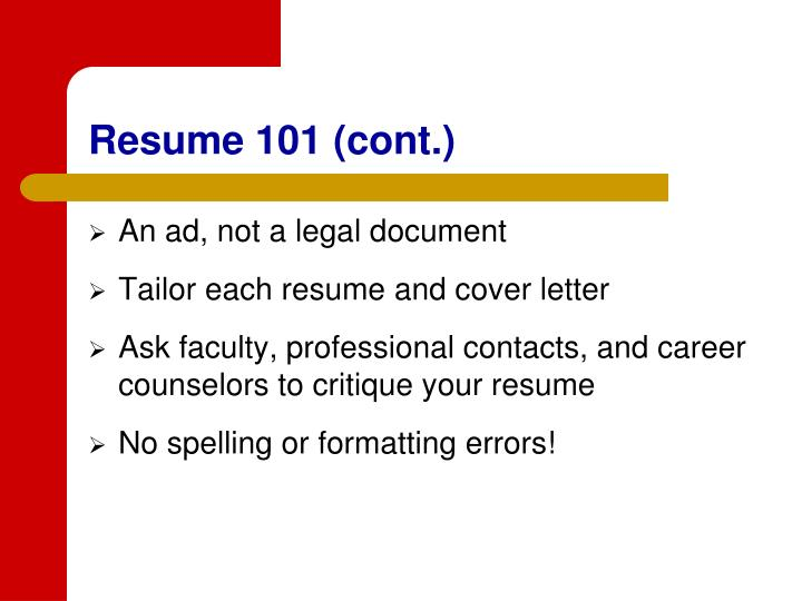 Resume 101 (cont.)