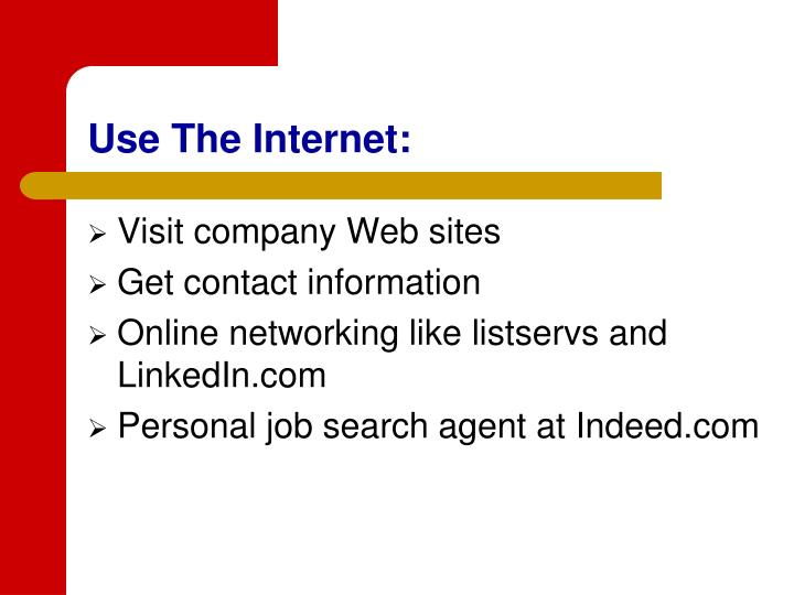 Use The Internet: