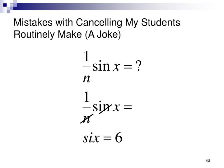 Mistakes with Cancelling My Students Routinely Make (A Joke)