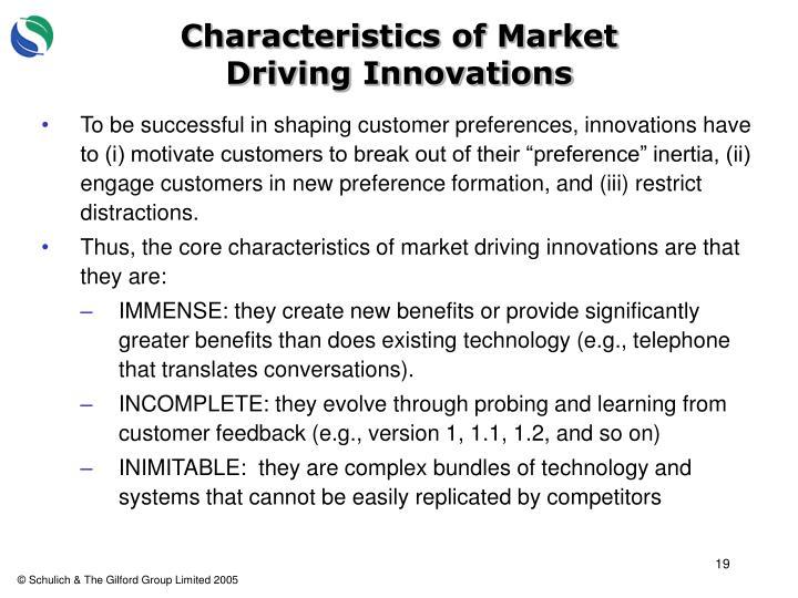 Characteristics of Market Driving Innovations