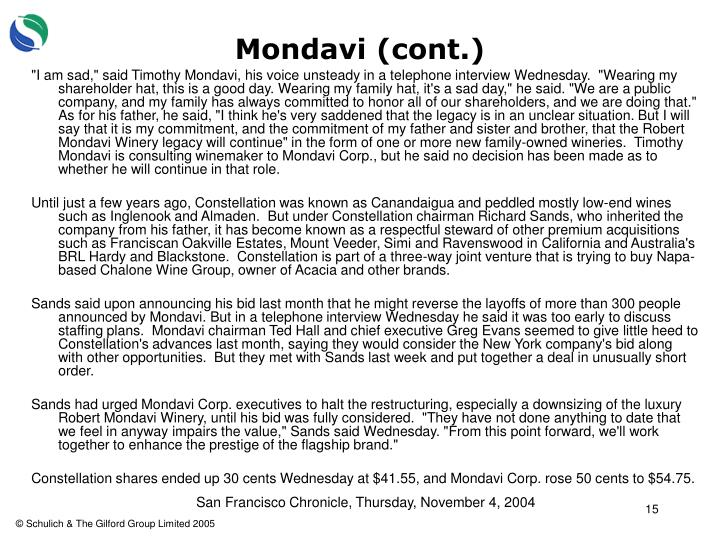 Mondavi (cont.)