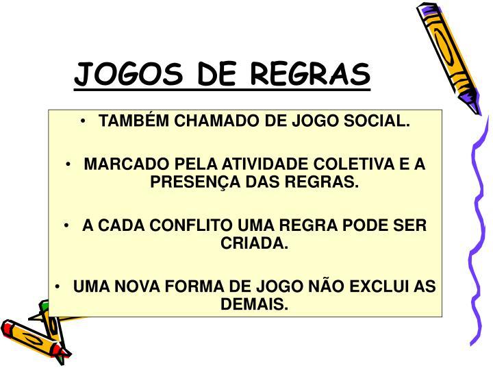 JOGOS DE REGRAS