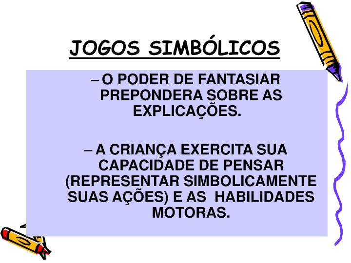 JOGOS SIMBÓLICOS