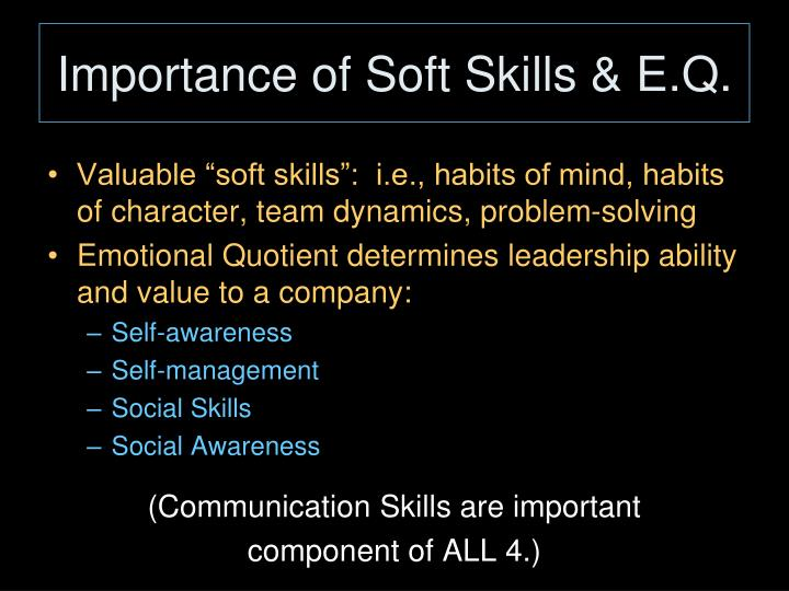 Importance of Soft Skills & E.Q.