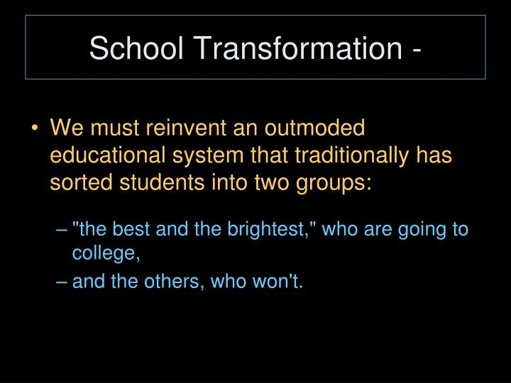 School Transformation -