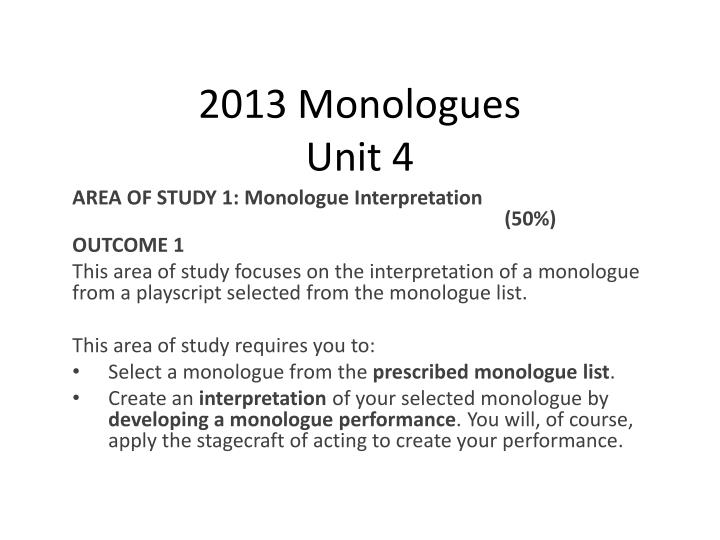 2013 monologues unit 4
