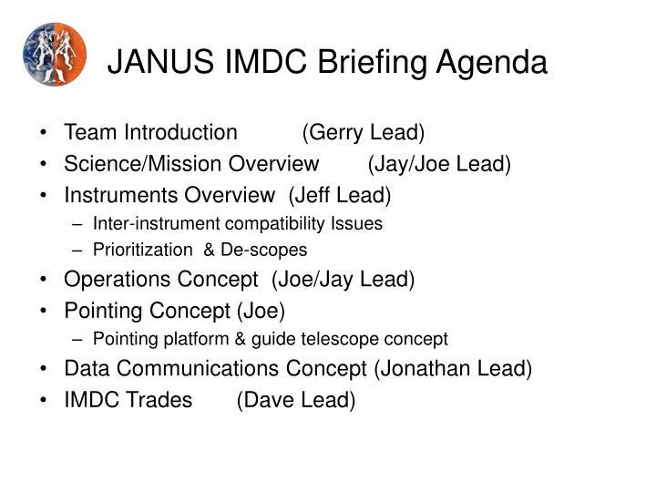 JANUS IMDC Briefing Agenda