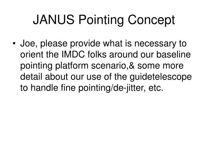 JANUS Pointing Concept