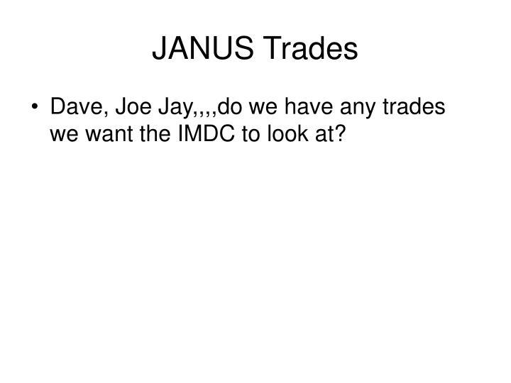 JANUS Trades